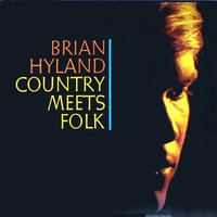Country Meets Folk — Brian Hyland