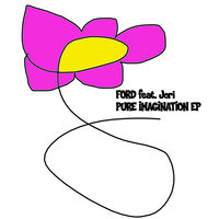 Pure Imagination — Ford, Jori