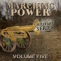 Marching Power - Military Series, Vol. 5 — сборник