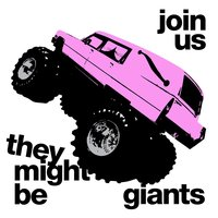 Join Us — They Might Be Giants
