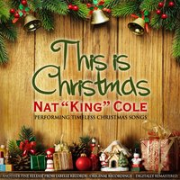 This is Christmas — Nat King Cole