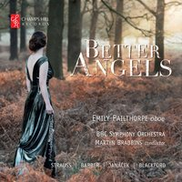 Better Angels — Samuel Barber, Рихард Штраус, Леош Яначек, BBC Symphony Orchestra, Richard Blackford, Martyn Brabbins, Emily Pailthorpe, Emily Pailthorpe, BBC SO, Martyn Brabbins