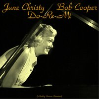 Do-Re-Mi — June Christy, Bob Cooper