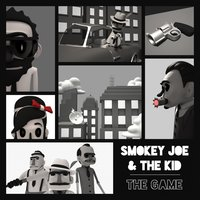 The Game — Smokey Joe & The Kid