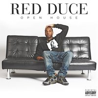 Open House — Red Duce
