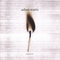 Sleeping Fire — Adam Watts