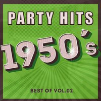 Party Hits of 1950 - Best Of, Vol.2 — сборник