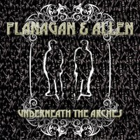Underneath The Arches — Flanagan & Allen