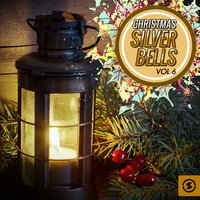 Christmas Silver Bells, Vol. 6 — сборник