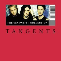 Tangents - The Tea Party Collection — The Tea Party