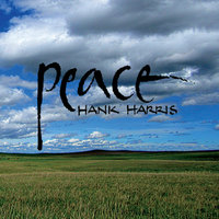 Peace — Hank Harris