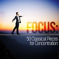 Focus: 50 Classical Pieces for Concentration — Иоганнес Брамс
