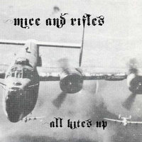 All Kites Up — Mice And Rifles
