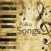 Polka Songs — The O'Neill Brothers Group