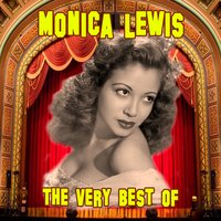 The Very Best Of — Monica Lewis