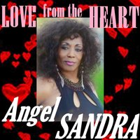 LOVE from the HEART — Angel Sandra