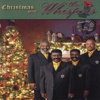 Christmas With the Whispers — The Whispers