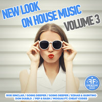 New Look on House Music, Vol. 3 — сборник