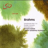 Brahms: Symphonies Nos. 1–4, Tragic Overture, Double Concerto, Serenade No. 2 — London Symphony Orchestra (LSO)
