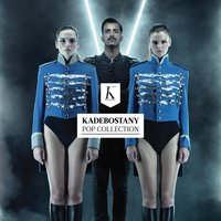 Pop Collection — Kadebostany