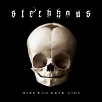 Hits For Dead Kids — Sterbhaus