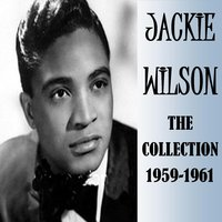 The Collection 1959-1961 — Jackie Wilson