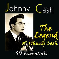 The Legend of Johnny Cash — Johnny Cash