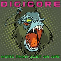 More Than Just an Ape — Digicore