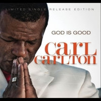 God Is Good — Carl Carlton