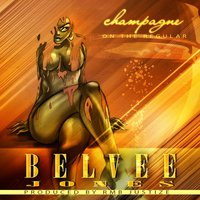 Champagne (On the Regular) — Belvee Jones