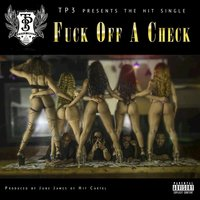 Fuck off a Check - EP — Tp3