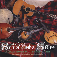 On the Scottish Side: A Collection of Scottish Fiddle Tunes — Carleen Frazier-Adlam & Shelby Eicher