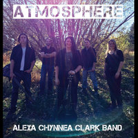 Atmosphere — Alexa Chynnea Clark Band