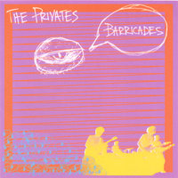 Barricades — The Privates
