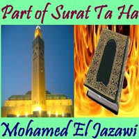 Part of Surat Ta Ha — Mohamed El Jazawi