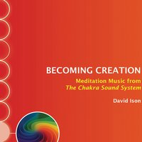Becoming Creation — David Ison