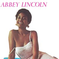 Abbey Is...Blue.. — Abbey Lincoln