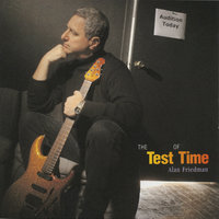 The Test of Time — Alan Friedman