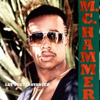 Let's Get It Started — MC Hammer