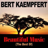 Beautiful Music (The Best Of) — Bert Kaempfert