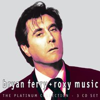 Platinum Collection — Bryan Ferry, Roxy Music