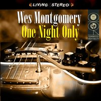 One Night Only — Wes Montgomery