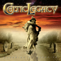 Guardian Of Eternity — Celtic Legacy