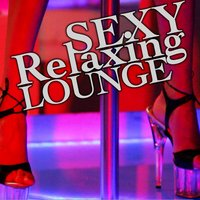 Sexy Relaxing Lounge — сборник