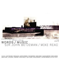 Words & Music - Sir John Betjeman & Mike Read — сборник