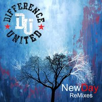 New Day Remixes — Difference United