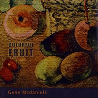 Colorful Fruit — Gene McDaniels