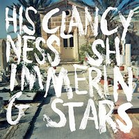 His Clancyness/ Shimmering Stars — His Clancyness, Shimmering Stars