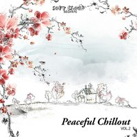 Peaceful Chillout Vol. 2 — сборник
