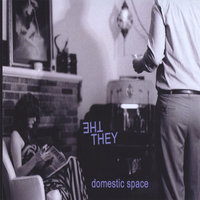 Domestic Space — The They